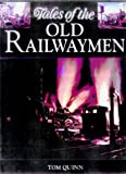Tales of the Old Railwaymen