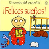 Felices Suenos! (Mundo del Pequenin) (Spanish Edition) (0613282922) by Watt, Fiona