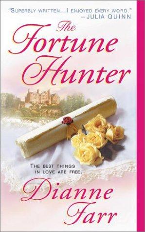 The Fortune Hunter (Signet Regency Romance), Diane Farr