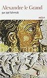 Alexandre le Grand par Schmidt