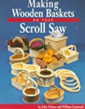 img - for Making Wooden Baskets on Your Scroll Saw book / textbook / text book