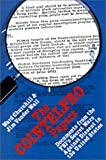 The COINTELPRO Papers: Documents from the FBI's Secret Wars Against Dissent in the United States (0896083594) by Churchill, Ward