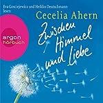 Zwischen Himmel und Liebe | Cecelia Ahern
