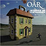 Stories of a Stranger - O.A.R.
