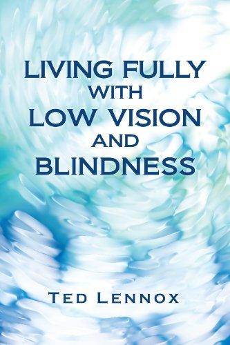 Living Fully with Low Vision and Blindness