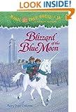 Blizzard of the Blue Moon (Magic Tree House, No. 36)