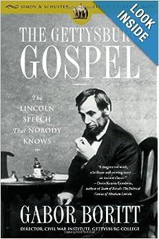 The Gettysburg Gospel - Gabor Boritt