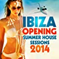 Ibiza Summer House Sessions, Opening 2014 (Beach Club Sunset, DJ Opening Party)