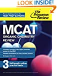 MCAT Organic Chemistry Review: New fo...