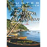 Cruising the Eastern Caribbean: A Guide to the Ships & Ports of Callpar Diane Rapp