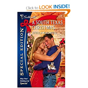 A South Texas Christmas (Silhouette Special Edition) Stella Bagwell