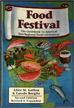 Food festival the ultimate guidebook to america 39 s best for American regional cuisine book