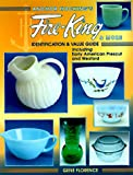 img - for Anchor Hocking's Fire-King & More: Identification & Value Guide including Early American Prescut and Wexford book / textbook / text book