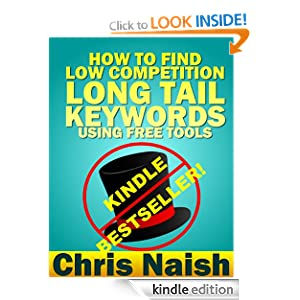 How to Find Low Competition Long Tail Keywords Using Free Tools Chris Naish
