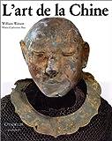 echange, troc William Watson, Marie-Catherine Rey - L'Art de la Chine