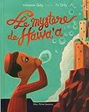 """Afficher """"Le mystère de Hawa'a"""""""