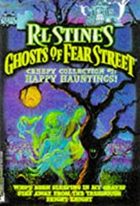 Happy Hauntings R L Stine's Ghost of Fear Street Creepy Collection 1: Who's Been Sleeping... by R.L. Stine