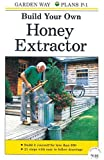 img - for Build Your Own Honey Extractor book / textbook / text book