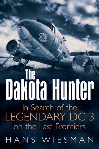 the-dakota-hunter-in-search-of-the-legendary-dc-3-on-the-last-frontiers