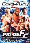 Pride Fighting Championships: Cold Fu...