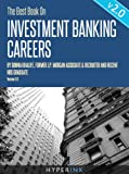 img - for The Best Book On Investment Banking Careers (By Donna Khalife, Former J.P. Morgan Associate & Recruiter, and HBS Graduate) - UPDATED and EXPANDED EDITION! book / textbook / text book