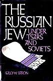Russian Jew Under Tsars and Soviets