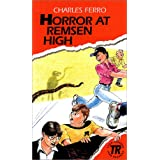 Horror at Remsen Highvon &#34;Charles Ferro&#34;