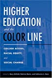 img - for Higher Education And The Color Line: College Access, Racial Equity, And Social Change book / textbook / text book