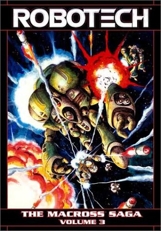Robotech - The Macross Saga, Vol. 3