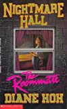 Nightmare Hall: The Roommate (0590471368) by Hoh, Diane