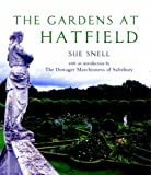 Sue Snell The Gardens at Hatfield