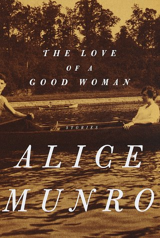 The Love of a Good Woman, Munro, Alice