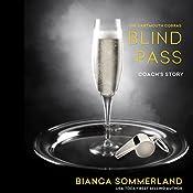 Blind Pass: Dartmouth Cobras Series #0.5   Bianca Sommerland
