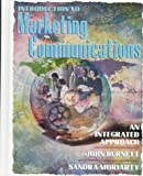 Introduction to Marketing Communications: An Integrated Approach