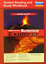 SCIENCE EXPLORER INTERNATIONAL INSIDE EARTH GUIDED READING AND STUDY WORKBOOK GRADE by Scott Foresman