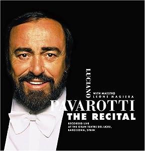 Luciano Pavarotti The Recital