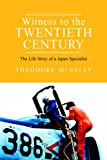 img - for Witness to the Twentieth Century: The Life Story of a Japan Specialist book / textbook / text book