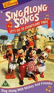 Sing Along Songs - Let's Go To Disneyland Paris (1996) [VHS]