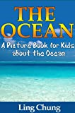 Children's Book About The Ocean: A Kids Picture Book About The Ocean with Photos and Fun Facts