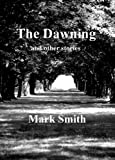 The Dawning and other stories