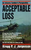Acceptable Loss: An Infantry Soldiers Perspective