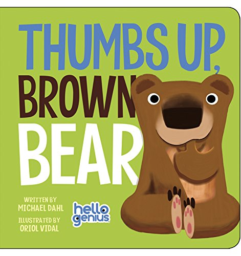 Thumbs Up, Brown Bear (Hello Genius)