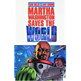 Martha Washington Saves the Worldpar Frank Miller