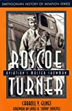 img - for Roscoe Turner: Aviation's Master Showman (Smithsonian History of Aviation Series) book / textbook / text book