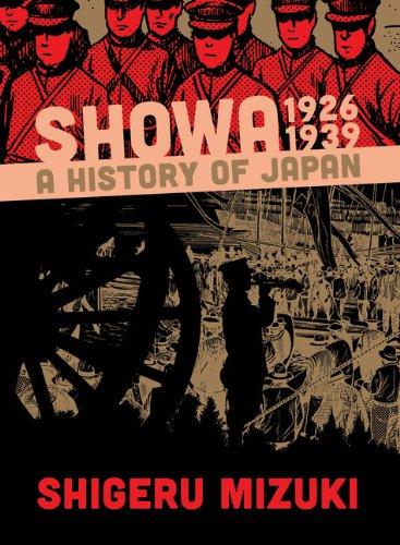 Showa 1926-1939: A History of Japan: Shigeru Mizuki, Zack Davisson: 9781770461352: Amazon.com: Books