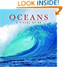 Oceans: A Visual Guide (Visual Guides)
