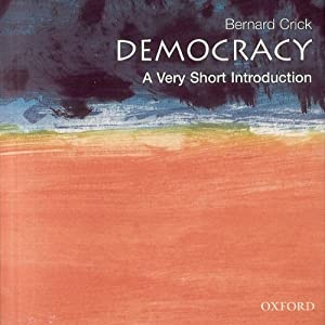 Democracy: A Very Short Introduction | [Bernard Crick]