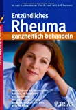 img - for Entz ndliches Rheuma ganzheitlich behandeln book / textbook / text book