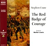 Red Badge of Courage (Naxos Classic Fiction)