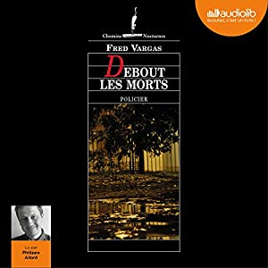Debout les morts Audiobook